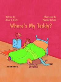 Wheres My Teddy? 我的泰迪熊在哪儿
