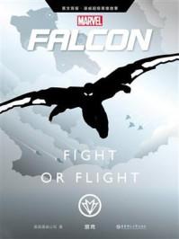英文原版 漫威超级英雄故事.猎鹰 Falcon: Fight or Flight