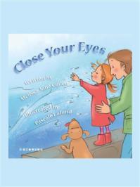 Close Your Eyes闭上你的眼睛