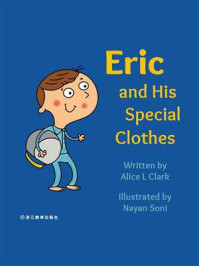 Eric and His Special Clothes Eric和他特别的衣服