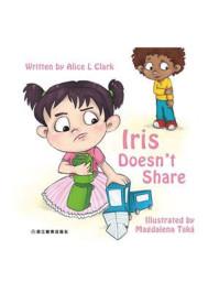 Iris Doesnt Share Iris不愿意分享